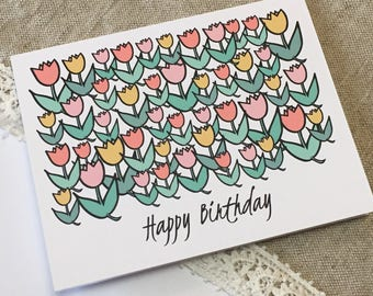 Birthday Card - For Her - Birthday for Mom - Sister - Girlfriend - Wife - Friend - Tulips - Birthday Flowers - Happy Birthday