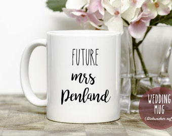 Future Mrs. coffee cup
