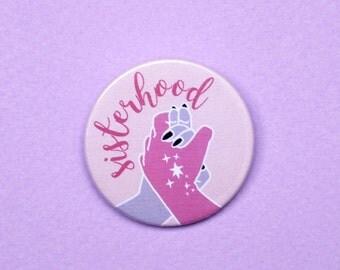 Sisterhood pin Feminist badge Slogan badge Girl gang badge Girl power pin Feminism gift ideas Sisterhood badge The future is female Witch