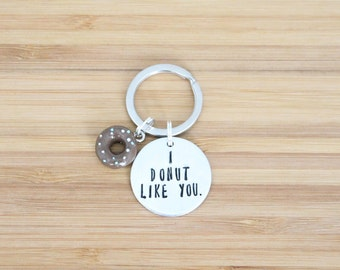 hand stamped keychain | i donut like you