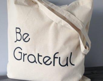 Be Grateful Inspirational quote 100% cotton tote bag. Mantra. Positive affirmation, yoga canvas tote bag. Motivational bag. Gratitude symbol