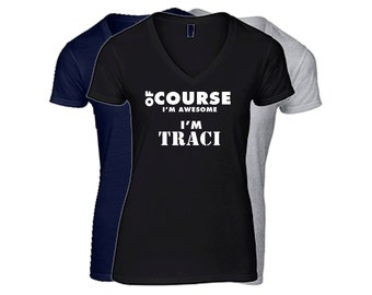 TRACI Womens First Name V-NECK T Shirt First Name Family Name Custom Personalized Name T-Shirt