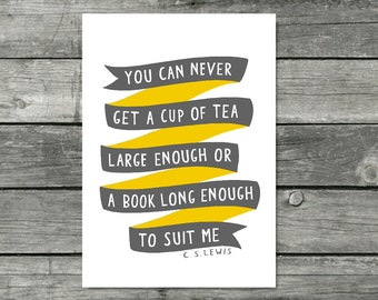C S Lewis Quote Print Tea Quote Bookish Gifts Tea and Books Quote Book Print Book Lover Gift Hand Lettering Print Typography Print