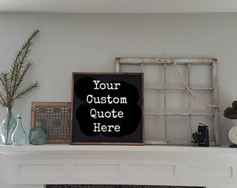 Custom Sign | Wood Sign | Framed Sign |  Wood framed sign | Personalized Sign | Create your own sign | Custom Wood Sign | Sign | Home Sign
