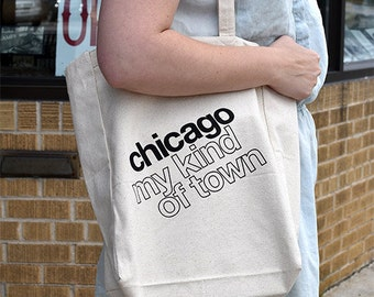 Chicago Type Tote Bag, My Kind of Town