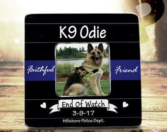 K9 Memorial K9 Handler K9 EOW Thin Blue Line Police Dog Memorial Police Dog EOW Frame  C~U~S~T~O~M~I~Z~A~B~L~E to any saying