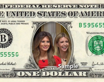 MELANIA & IVANKA Trump REAL Dollar Bill First Lady Daughter Cash Money Bank Note Novelty