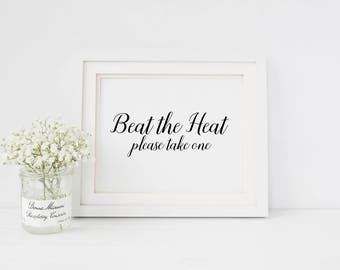 Beat the heat wedding sign | Wedding favours sign | Sign for summer wedding favours | Wedding fan favours sign | Sign for wedding favors S1