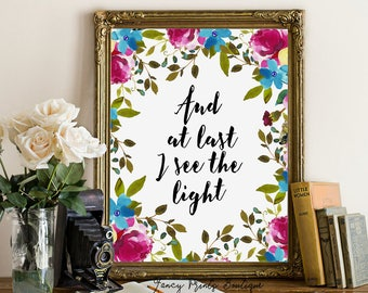 And at last, I see the light, Disney Tangled Print art,Rapunzel Quote,  Tangled Quote print ,Rapunzel Print  , Disney Printable  wall art