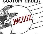 Custom Order for jmc0002 - adjustment to order #1203080327