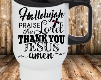 Hallelujah Travel Mug