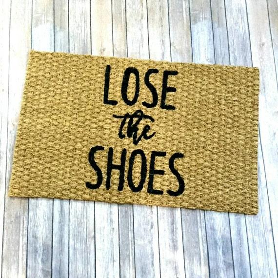 Lose the shoes doormat welcome doormat hand painted - Remove shoes doormat ...