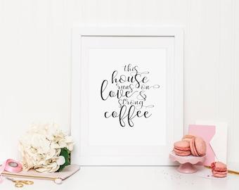 Love & Coffee Wall Print ***DIGITAL FILE***