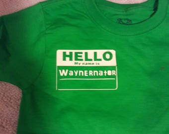 """Personalized, """"Hello my name is,"""" shirt"""