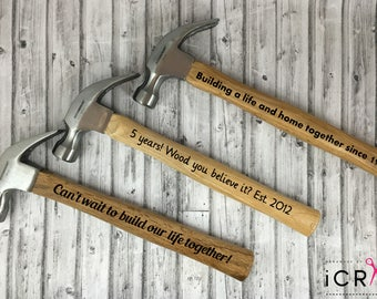 Personalized Hammers -5 Year anniversary gift-New Home Gift-Gift-First Home Gift-Engaged Gift-Hammer with saying-Father Of the Bride Gift