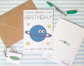 Cute Belated Birthday Card - Quirky Card - Missed Birthday Puns - Funny Planet Card - Alternative Late Happy Birthday - Charity Card