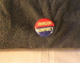 Johnson and Humphrey Campaign Button - Free Shipping