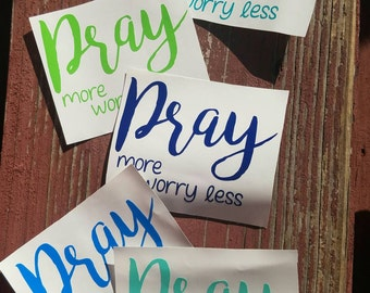 Yeti Decal, Tumbler sticker, Valentines Gifts  for her Wall decals, Car decals, Pray more Decals