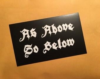 As Above So Below Sticker