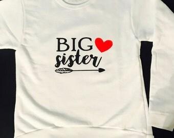 Big Sister Sweatshirt/T-shirt