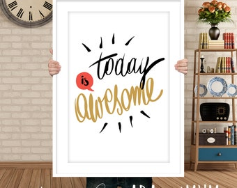 Today is awesome. I have Birthday! Two graphics - two coloristic versions. Printable, instant downloadable.