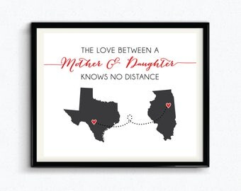 The Love Between A Mother & Daughter Knows No Distance, Custom Print, Mothers Day, Personalized Gift For Mom, Customize City/State - (D171)