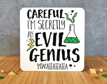 Funny Coaster, Dad Gift, Evil Genius Coaster, Humour Coaster, Gift For A Friend, Gift For A Brother, Scientist Gift, Funny Gift, Male Gift