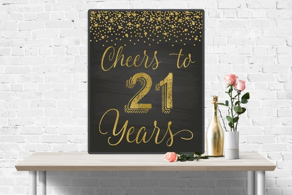 21 Year Wedding Anniversary Gift: Cheers To 21 Years 21th Anniversary Chalkboard And Gold Sign
