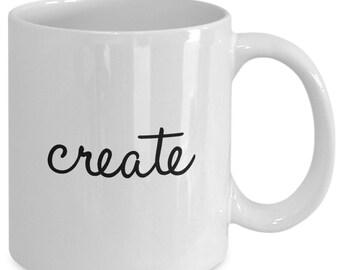 CREATE Coffee Mug - Artist Gift - 11 oz white coffee tea cup