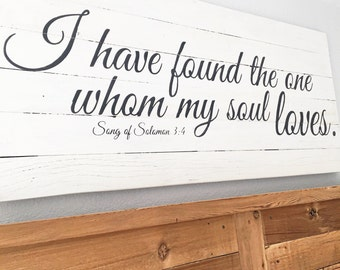 I Have Found The One Whom My Soul Loves Song Of Solomon Signs Anniversary