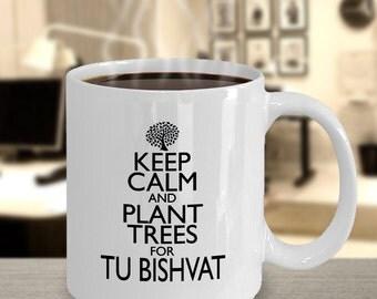 Keep Calm & Plant Trees for Bishvat 11oz Mug