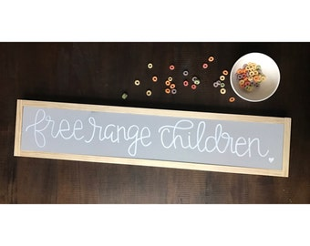 Free Range Children sign - New home housewarming gift - farmhouse home sign - rustic chic decor - farmhouse chic sign -wooden farmhouse sign
