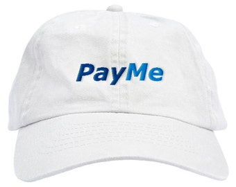 Pay Me Dad Hat Baseball Cap Low Profile