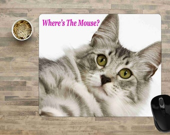 Cat Mouse Pad, Cat Mouse Pads, Mouse Pads For Computers, Cute Mouse Pads, Mouse Pad, Where's The Mouse, Cat Mouse Pad