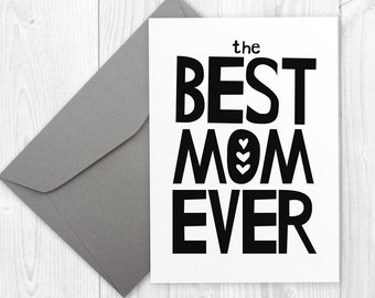 Birthday Printable Card for mum  - The Best Mom Ever - Happy Birthday printable card for mother - Mom Birthday or Mother's Day Card