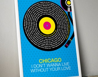 Chicago - I Dont Wanna Live Without Your Love Song Lyrics Wall Art Poster Print.