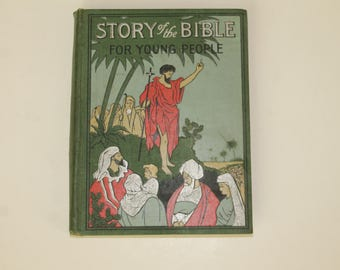 ANTIQUE BOOK, Cloth Bound, Story of the Bible 1899