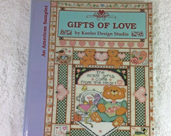 Gifts of Love by The Kooler Design Studio Book Published by Meredith Press, c1993 / An American Sampler / cross-stitch designs / needlecraft