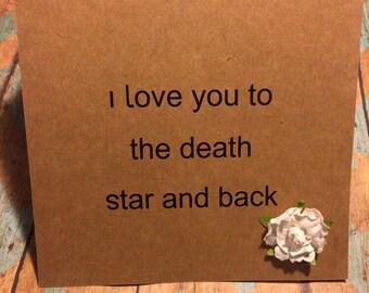 Star wars card, Funny Anniversary Card, Funny Love card, Valentines Card, Card for boyfriend, Funny birthday card, husband card, death star