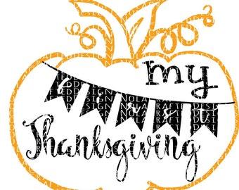 My First Thanksgiving Svg - My First Thanksgiving Png - My First Thanksgiving Cut File - Pumpkin SVG - Pumpkin Png - Pumpkin Cut File