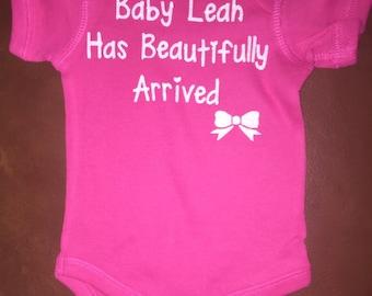 Baby girl baby has beautifully arrived newborn hospital onesie