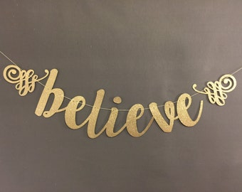 Believe Banner, Holiday Banners, Party Banners, Christmas Decorations, Christmas Banners