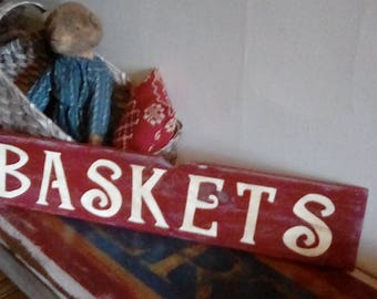 Basket Sign / Baskets / Farmhouse / Farmhouse Style Sign / Primitives / Country Sign / Wood / Wooden Sign