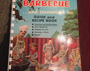 It's  Fun to Barbecue...and economical too!""