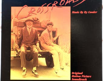 Crossroads Music By Ry Cooder - 1986 - Vinyl - 25399 - Original Motion Picture Soundtrack