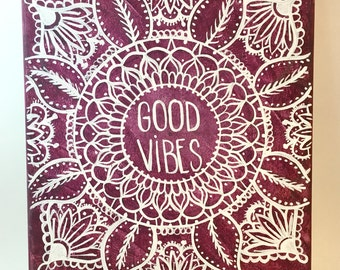 Good Vibes Mandala Hand Lettered Canvas Quote Painting Wall Art Wall Room Decor