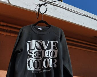 The Farm Love See No Color - Racism Hurts Everybody - Pullover Sweatshirt