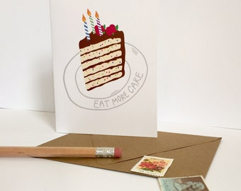 Birthday card / eat more cake / funny / birthday cake