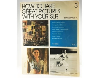 How to take great pictures with your SLR by Lou Jacobs, Jr., Photography Book, Photo Book, Coffee Table Book, Vintage Book