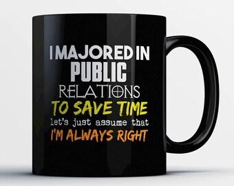 Public Relations Coffee Mug-Public Relations Student Gift-Gift for Public Relations Major-Funny Public Relation Grad Present-Graduation Gift